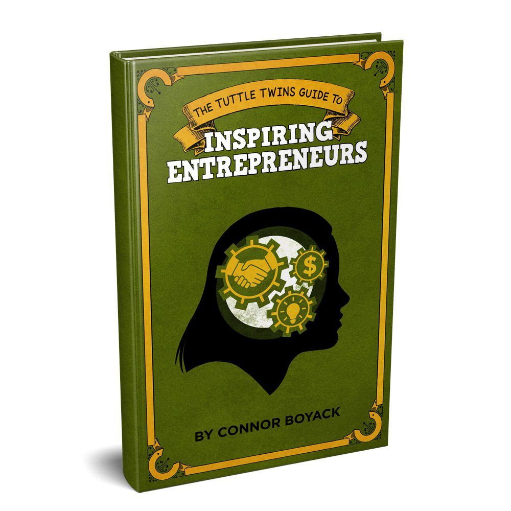 The Tuttle Twins Guide to Inspiring Entrepreneurs